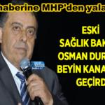 MHP'den yalanlama